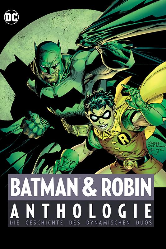 Batman und Robin Anthologie: Die Geschichte des dynamischen Duos