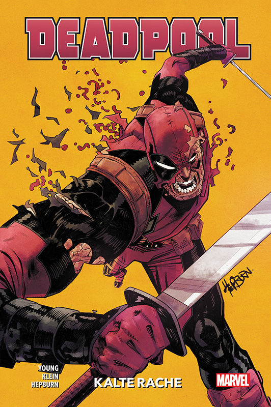 Deadpool Paperback 2: Kalte Rache auf 150 Ex. lim. Hardcover