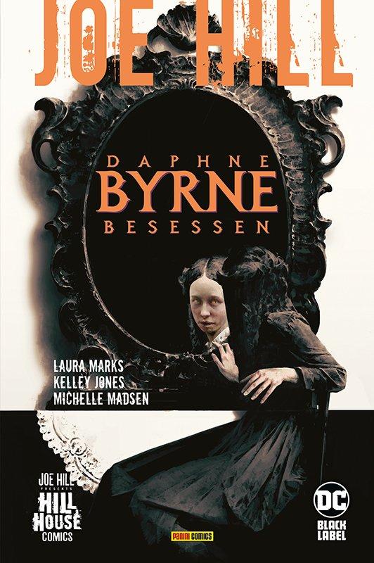 Joe Hill: Daphne Byrne – Besessen HC (333)